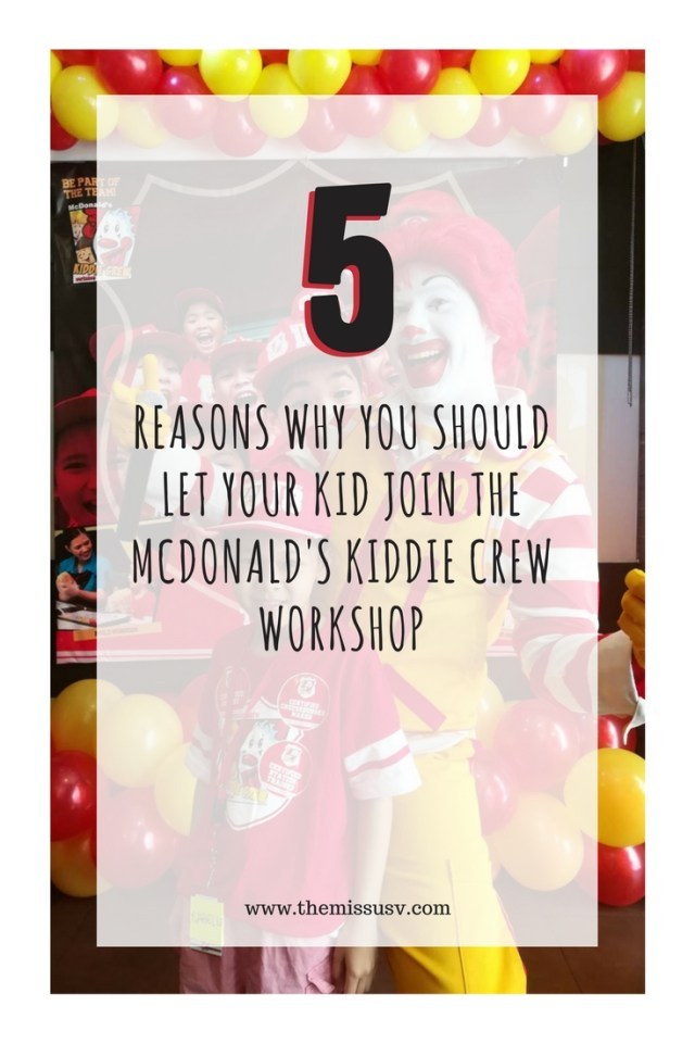 5 Reasons Why You Should Let Your Kid Join the McDonald's Kiddie Crew Workshop