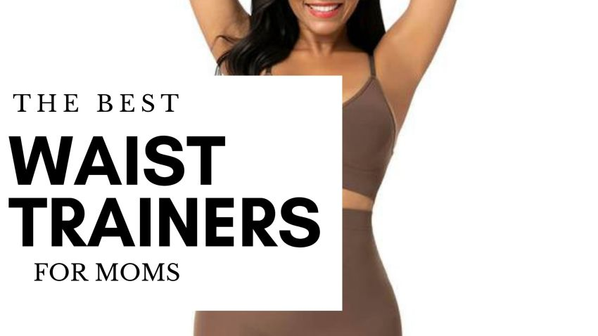The Best Waist Trainer for Moms