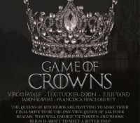 The Mister Sisters Present: Game Of Crowns 9/27/19