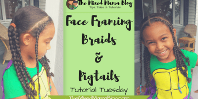 Face Framing Braids and Pigtails Tutorial _ by The Mixed Mama Blog