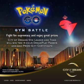 City of Dreams even had a Gym Battle Tournament for quite some time.