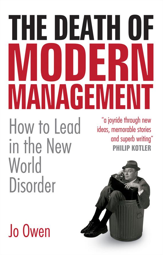 Jo Owen: The Death of Modern Management