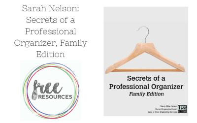 Secrets of a Professional Organizer, Family Edition