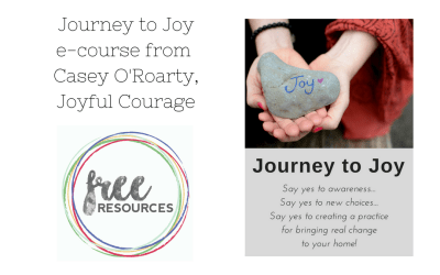 Journey to Joy E-Course, courtesy of Casey O'Roarty