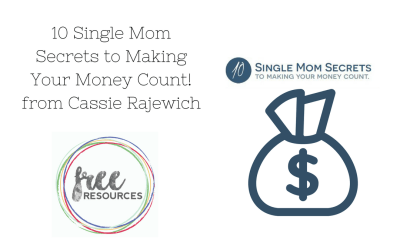 10 Single Mom Secrets to Making Your Money Count