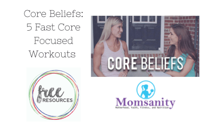 Core Beliefs Workout Videos