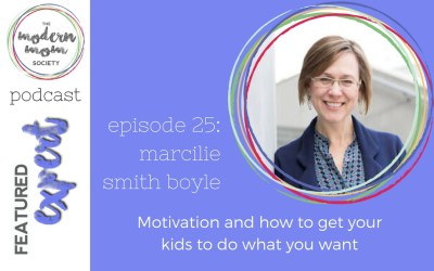 Episode 25: Marcilie Smith Boyle on motivation and getting your kids to do what you want