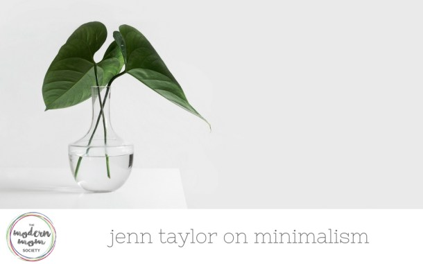 jenn taylor on minimalism