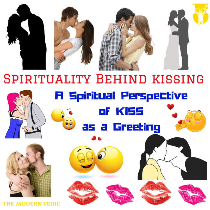 What is the spiritual perspective of greeting someone by kiss or what is the spiritual perspective of greeting someone by kiss or kissing m4hsunfo