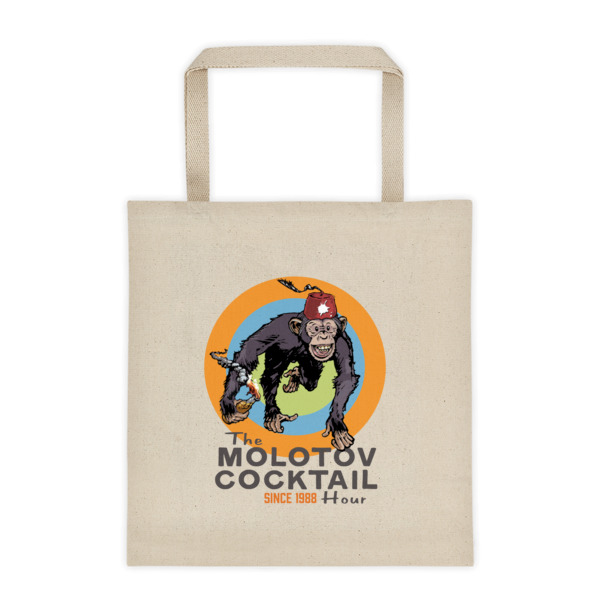 The Molotov Cocktail Hour Since 1988 Tote bag