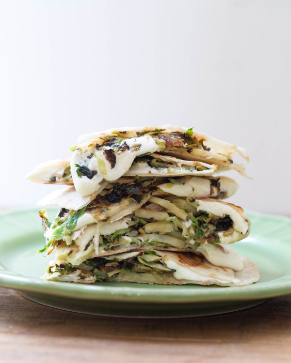 Quesadillas with Mozzarella and Brussels Sprouts/ Katie Workman/themom100.com