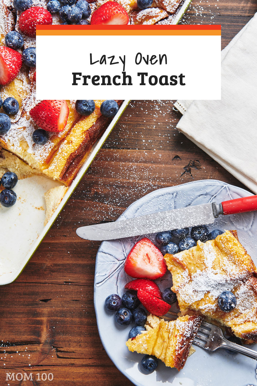 Lazy Oven French Toast / This make ahead baked French Toast recipe is the perfect brunch dish for a weekend because everything can be assembled the night before and baked in the morning. #breakfast #brunch #frenchtoast #makeahead