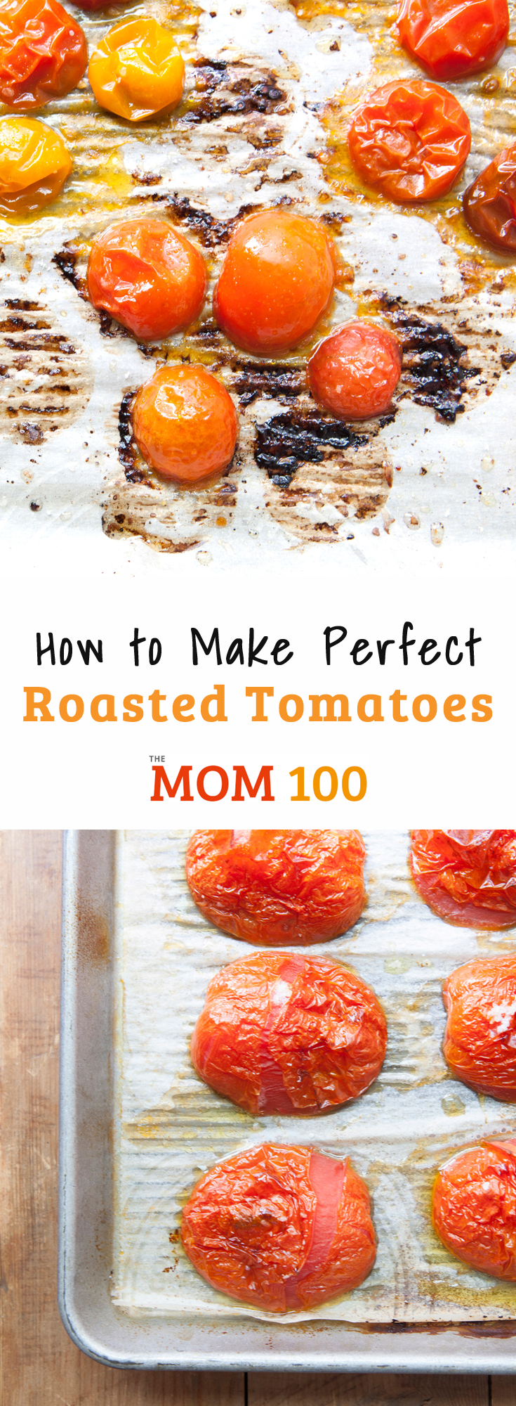 How to Make Perfect Roasted Tomatoes: Roasting tomatoes is super easy, and really brings out a deep, concentrated, sweet flavor.