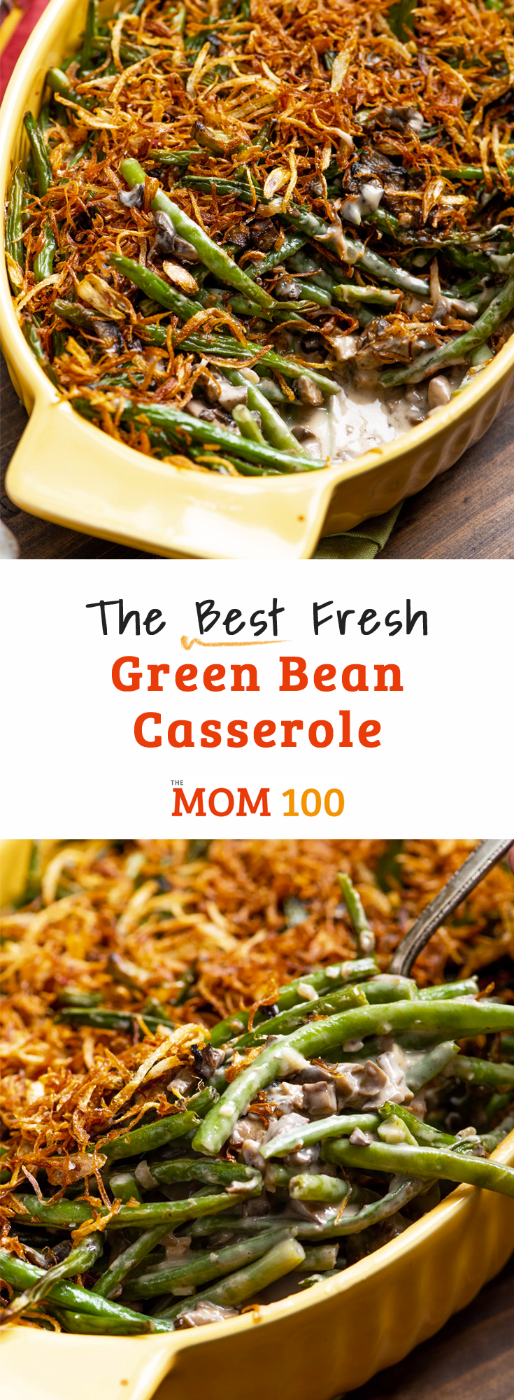 Best Fresh Green Bean Casserole (from Scratch!): No more canned soup and fried onions, this is a fresh take on one of everyone's favorite nostalgic holiday side dishes. #greenbeancasserole #greenbeans #thanksgivinggreenbeans #stringbeancasserole