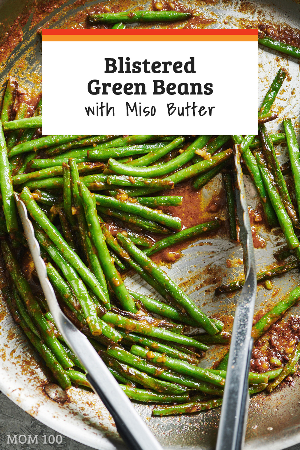 Blistered Green Beans with Miso Butter: A simple miso-infused butter turns a pile of fresh green beans into an umami bomb.