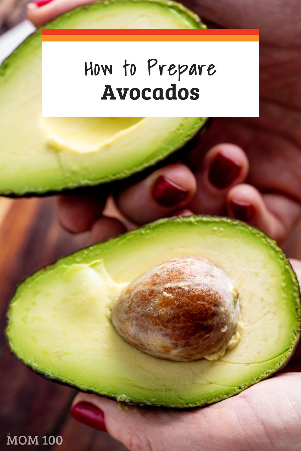 How to Prepare Avocados: Everything you need to know abut buying, storing, ripening and eating avocados!