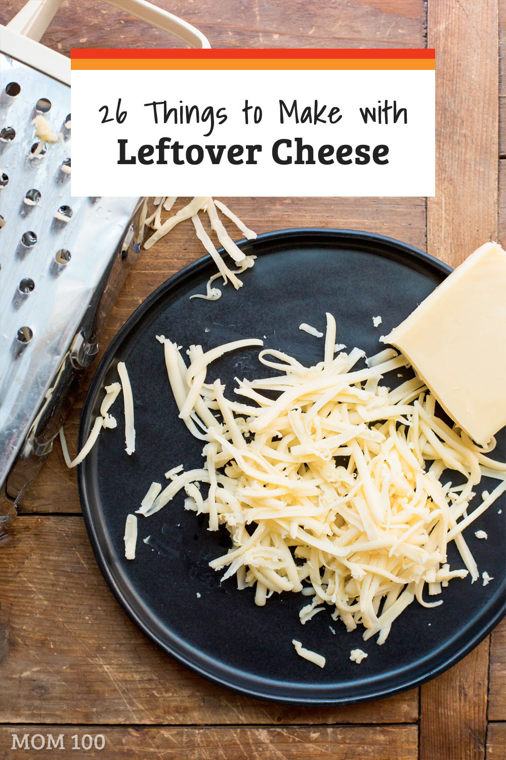 26 Things to Make with Leftover Cheese: If you have leftover cheeses of all kinds, these recipes will help you put them to fabulous use. #leftovers #cheese