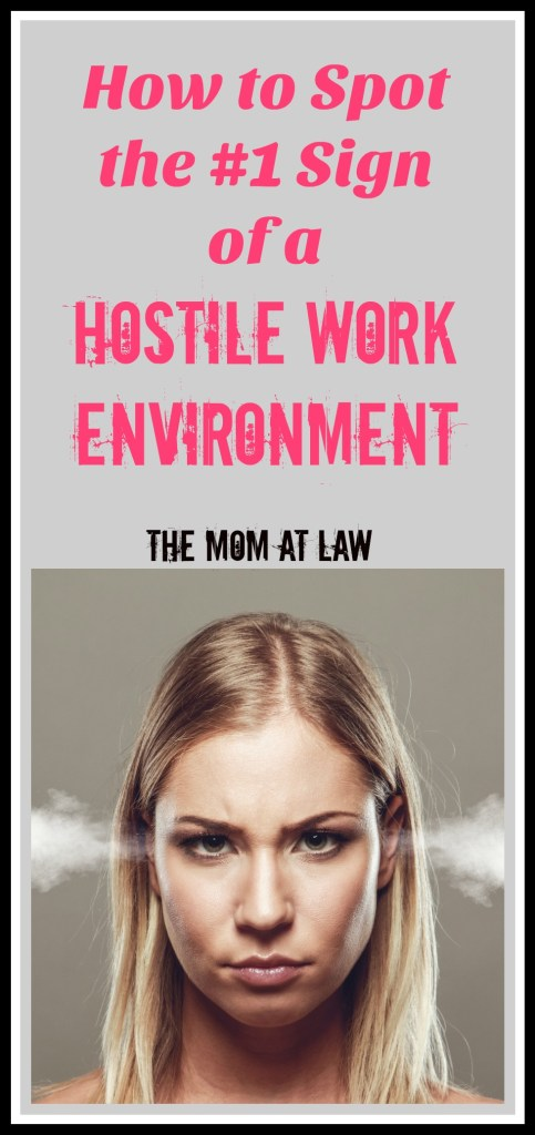 How to Spot the #1 Sign of a Hostile Work Environment - The
