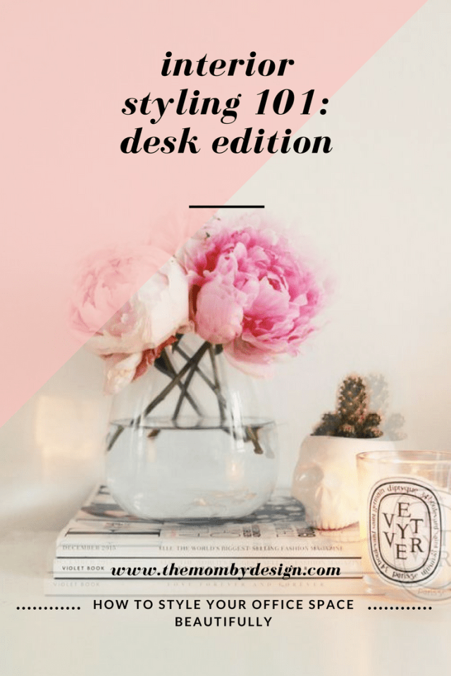interior styling 101_desk edition