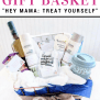 How To Make A New Mom Treat Yourself Gift Basket The