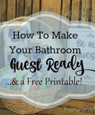 How to Make Your Bathroom Guest Ready — & FREE Printable!!