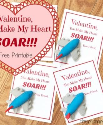 Valentine You Make My Heart SOAR — FREE Printable!