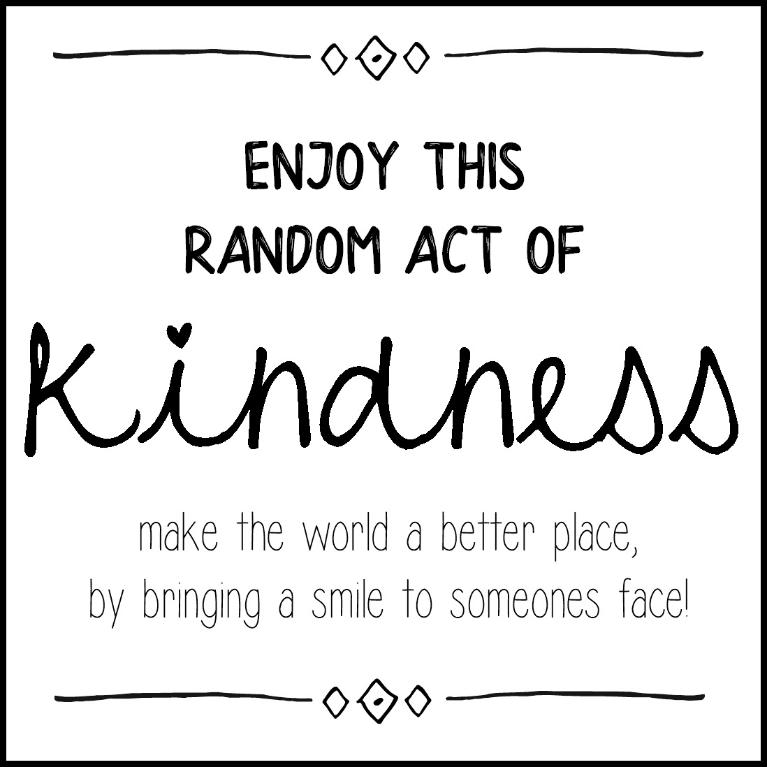 image regarding Random Act of Kindness Printable titled 25 Times of Random Functions of Kindness + Free of charge Printables! - The