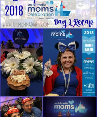 2018 Disney Social Media Moms Celebration   Day 3 Recap #DisneySMMC