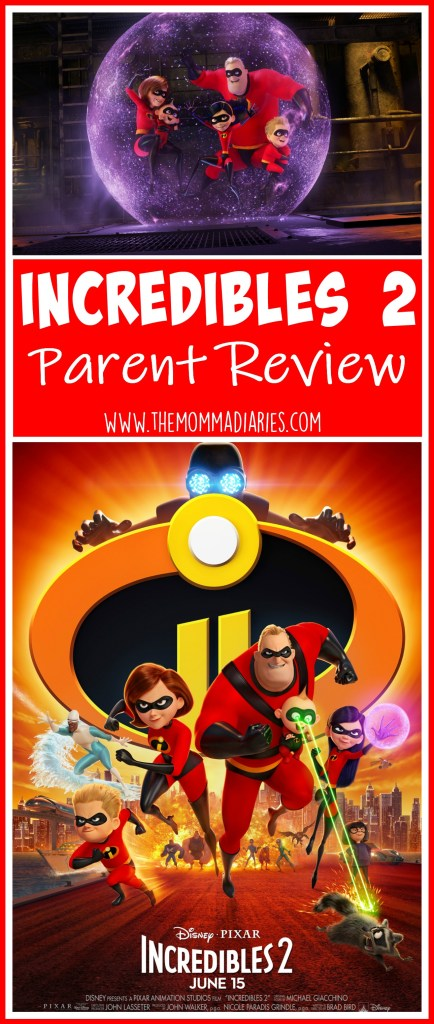 Incredibles 2 Parent Review, Incredibles 2 Parent Guide, Incredibles 2 kid friendly, Incredibles 2 safe for kids, Incredibles 2 movie review, #Incredibles 2