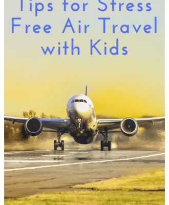 Tips for Stress Free Air Travel with Kids