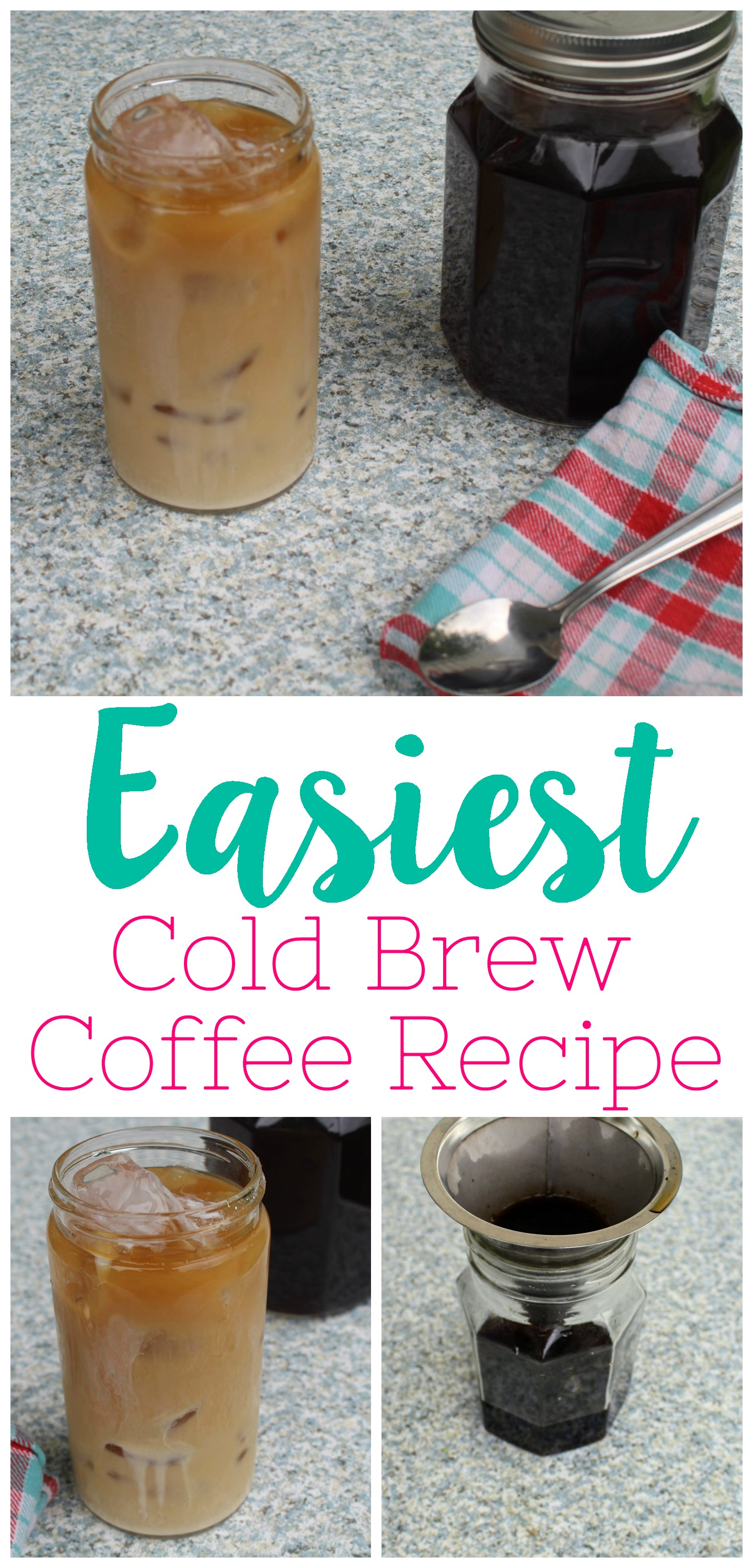 easy cold brew coffee recipe, easy iced coffee recipe, homemade iced coffee, easy cold brew concentrate, best cold brew coffee recipe