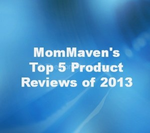 MomMaven's Top Reviews of 2013