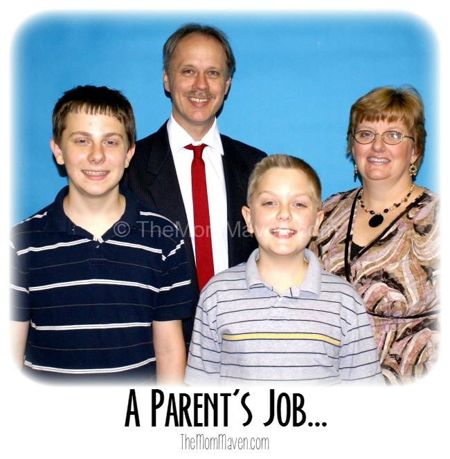 A Parent's job is to...