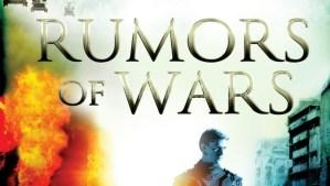 Rumors of Wars Movie Review
