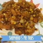 Shepherds Pie Fries