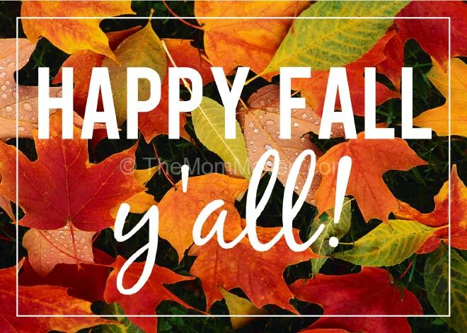 Its Fall Yall Wallpaper Win It Wednesday 9 23 15 The Mom Maven