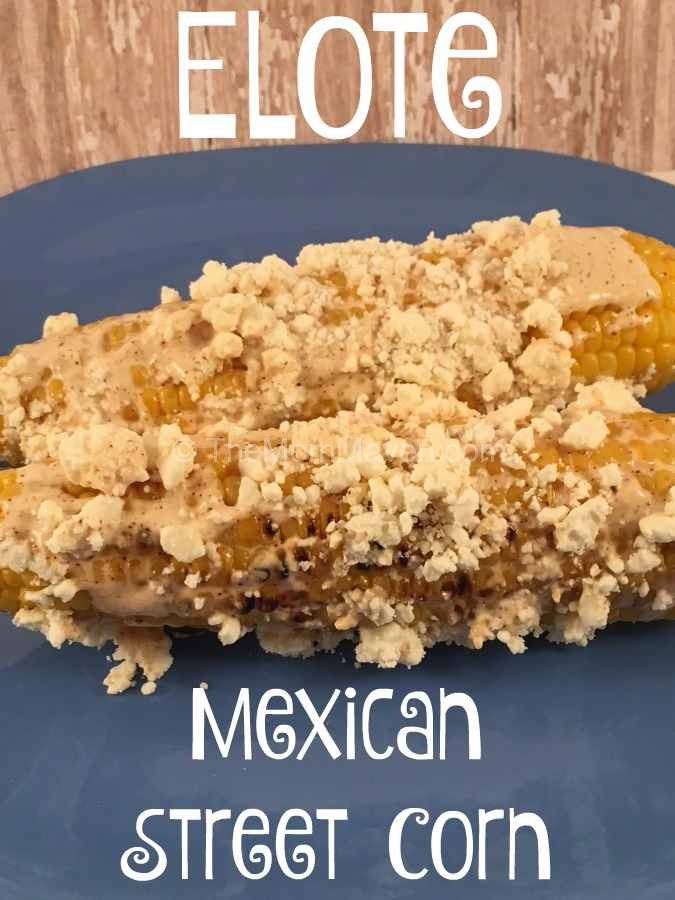 Elote Mexican Street Corn is and easy and delicious twist on corn on the cob.