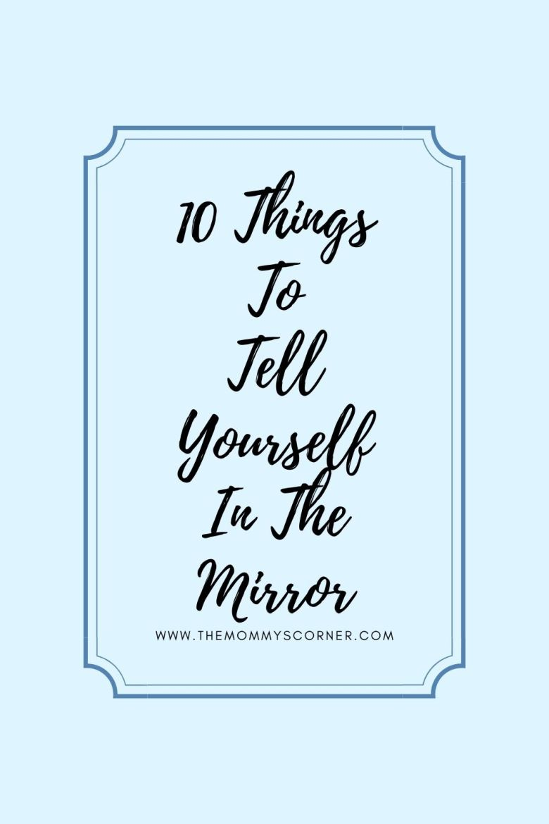 Things To Tell Yourself