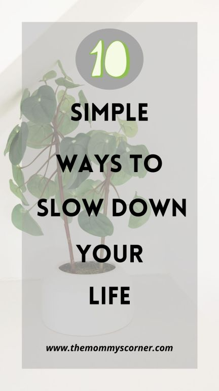 10 simple ways to slow down your life