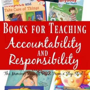 Reading books about accountability and responsibility to kids is a great way to supplement some of those difficult conversations about challenging concepts. Plus, check out our tips for reading to your kids!