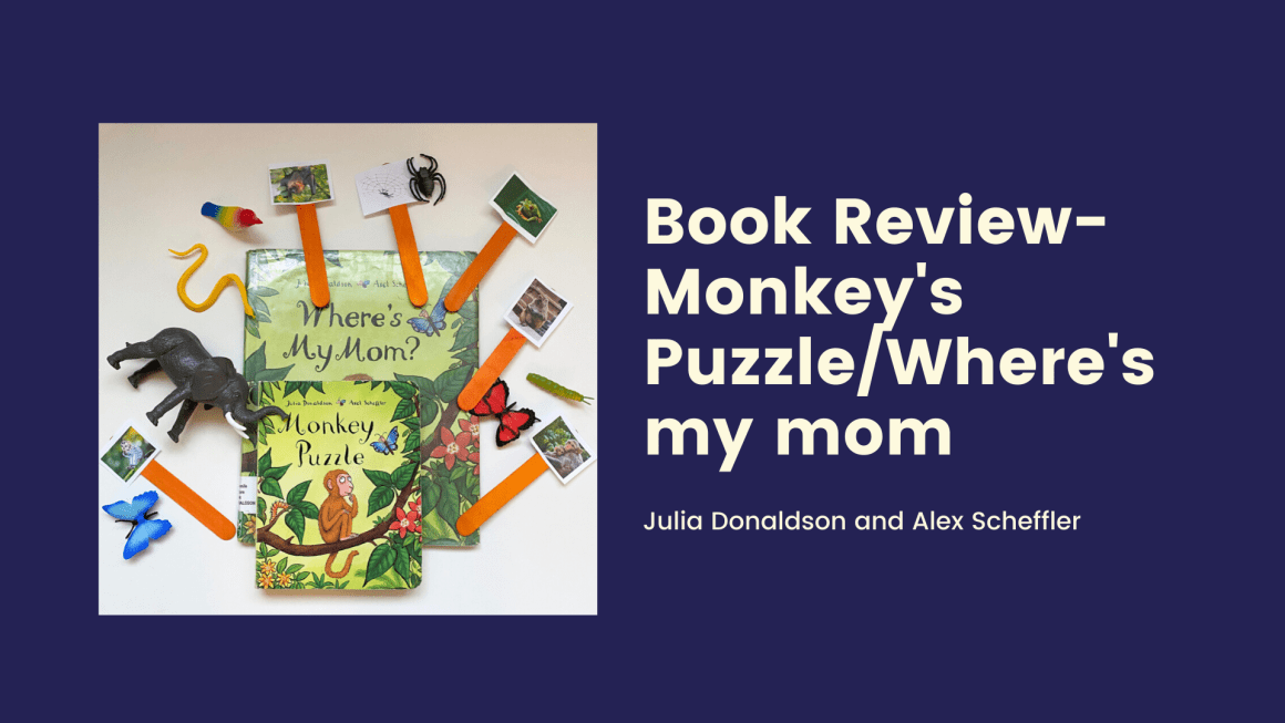Monkey Puzzle /Where's my mom – Kids Book review