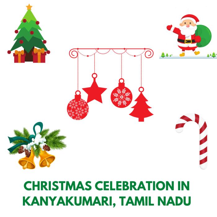 How do we celebrate Christmas in  southern part of TamilNadu- kanyakumari