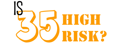 Is 35 High Risk?