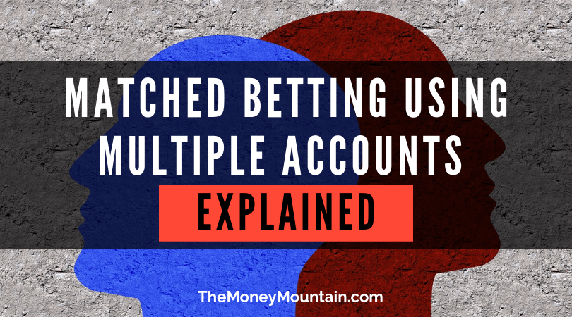 multi accounting matched betting online