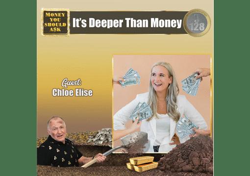Its Deeper Than Money Chloe Elise