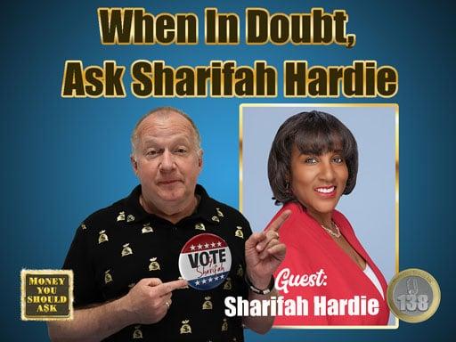When In Doubt, Ask Sharifah Hardie