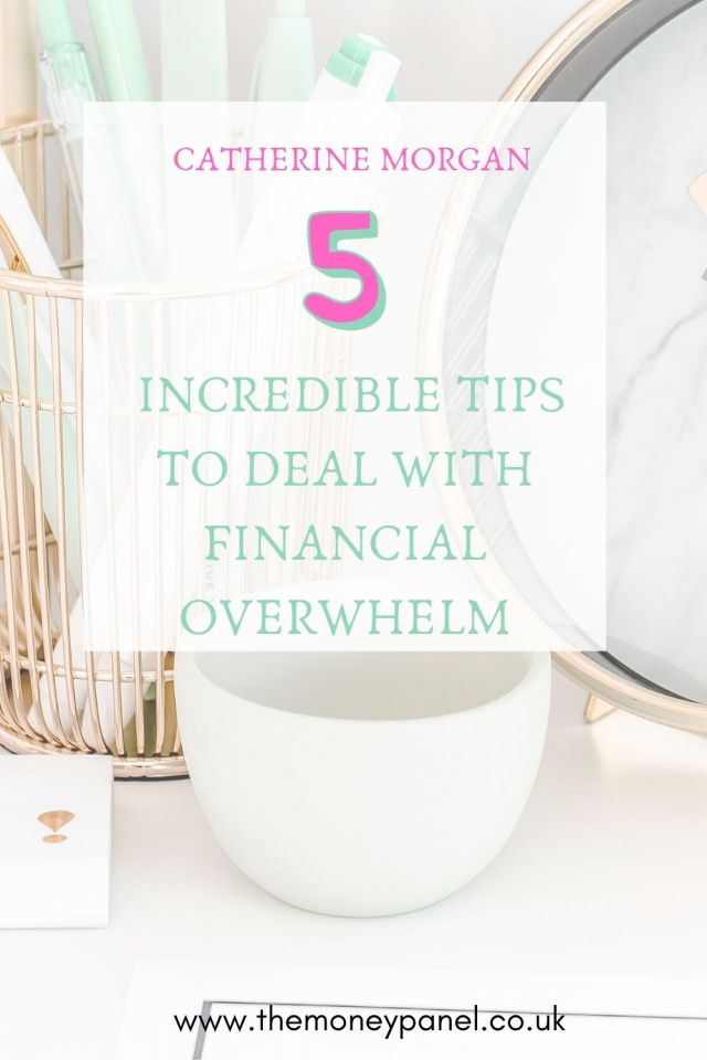 5 incredible tips to deal with financial overwhelm and make more money