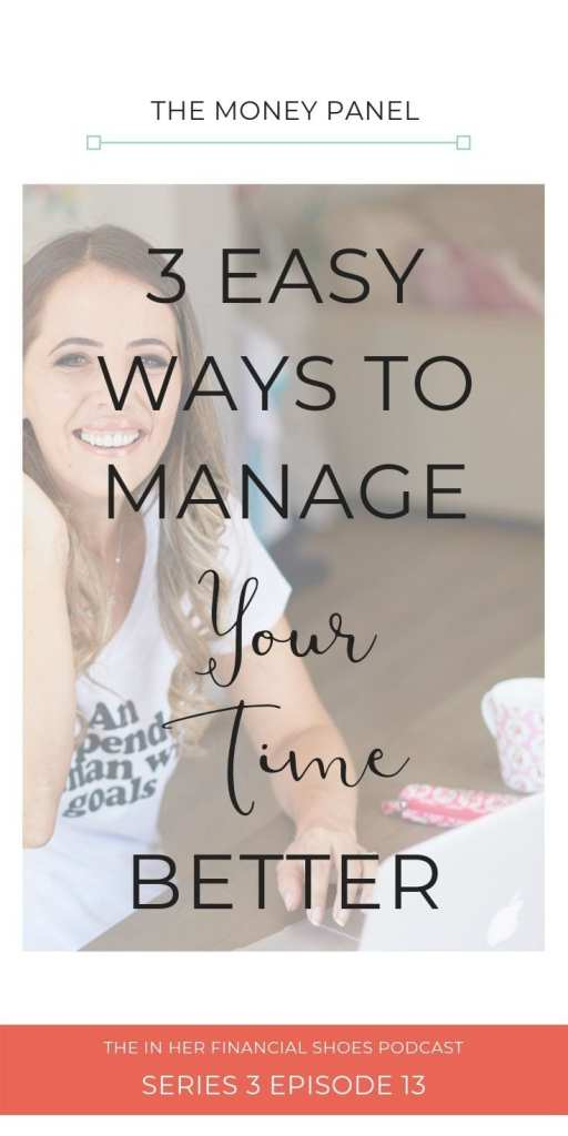 3 Easy Ways to Manage Your Time Better as a Woman in Business
