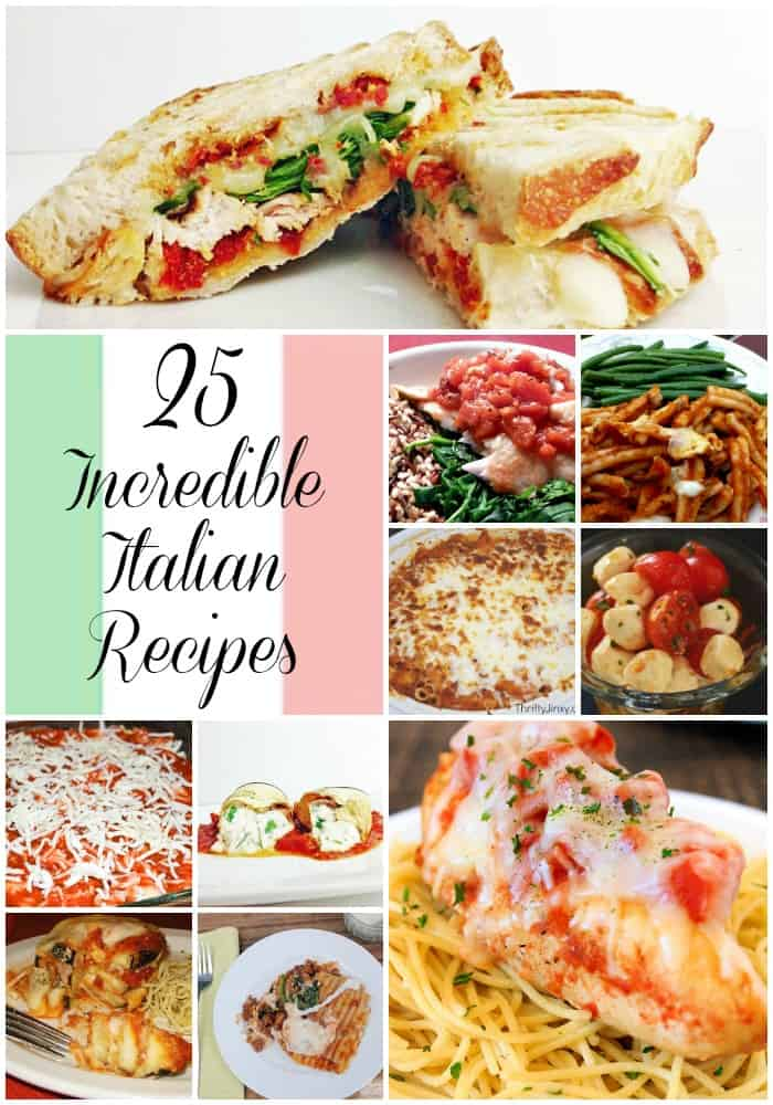 25 Incredible Italian Recipes (Roundup)