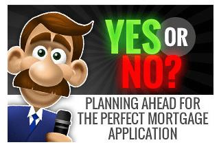 The perfect mortgage applicaiton